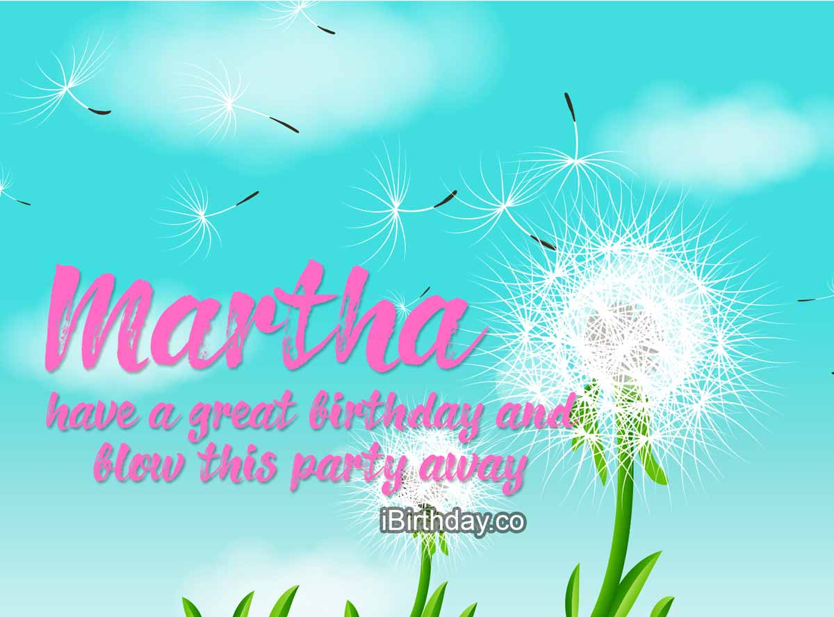 Martha Dandelion Birthday Meme