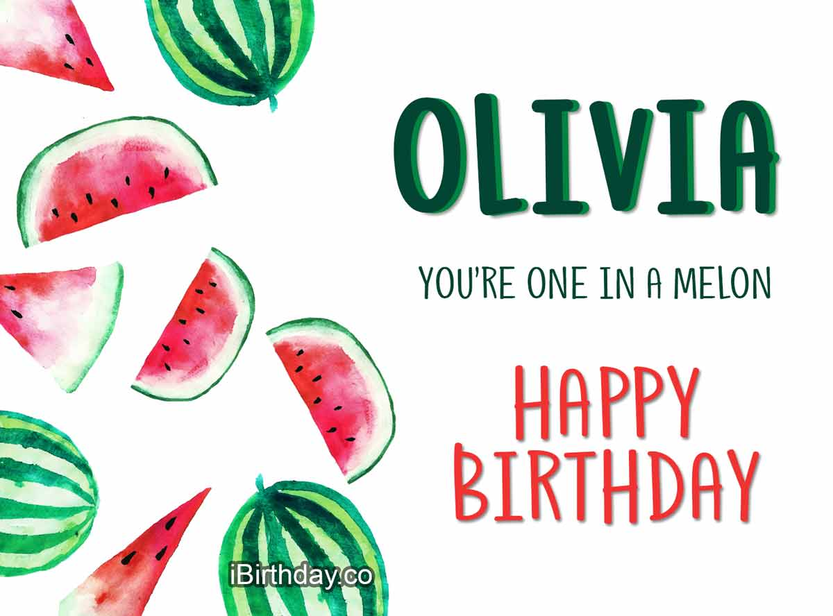 Olivia Melon Birthday Meme