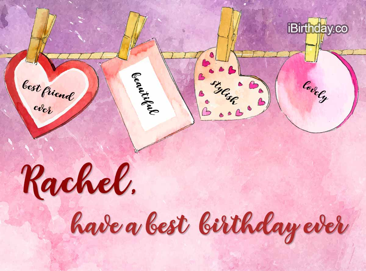 Rachel Hearts Birthday Wish