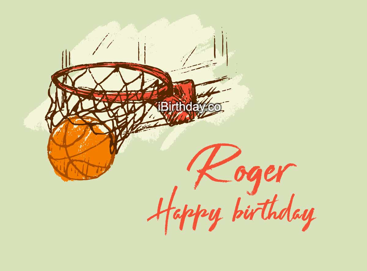 Roger Basketball Happy Birthday