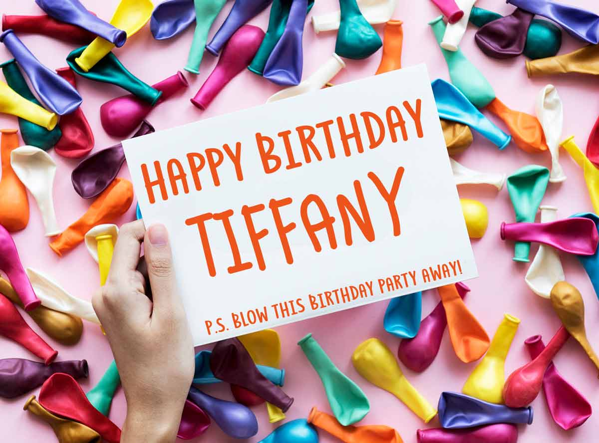 HAPPY BIRTHDAY TIFFANY – MEMES, WISHES AND QUOTES