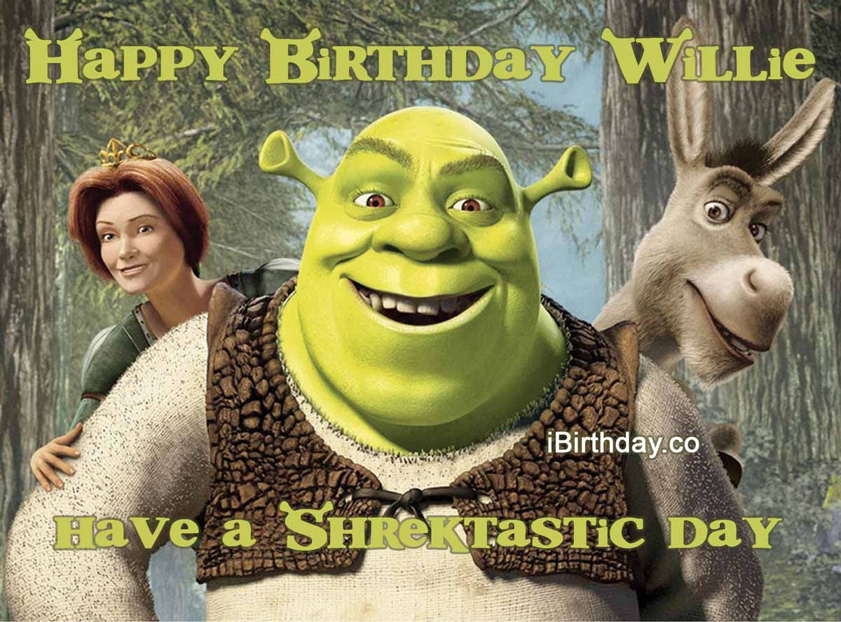 Willie Shrek Birthday Meme