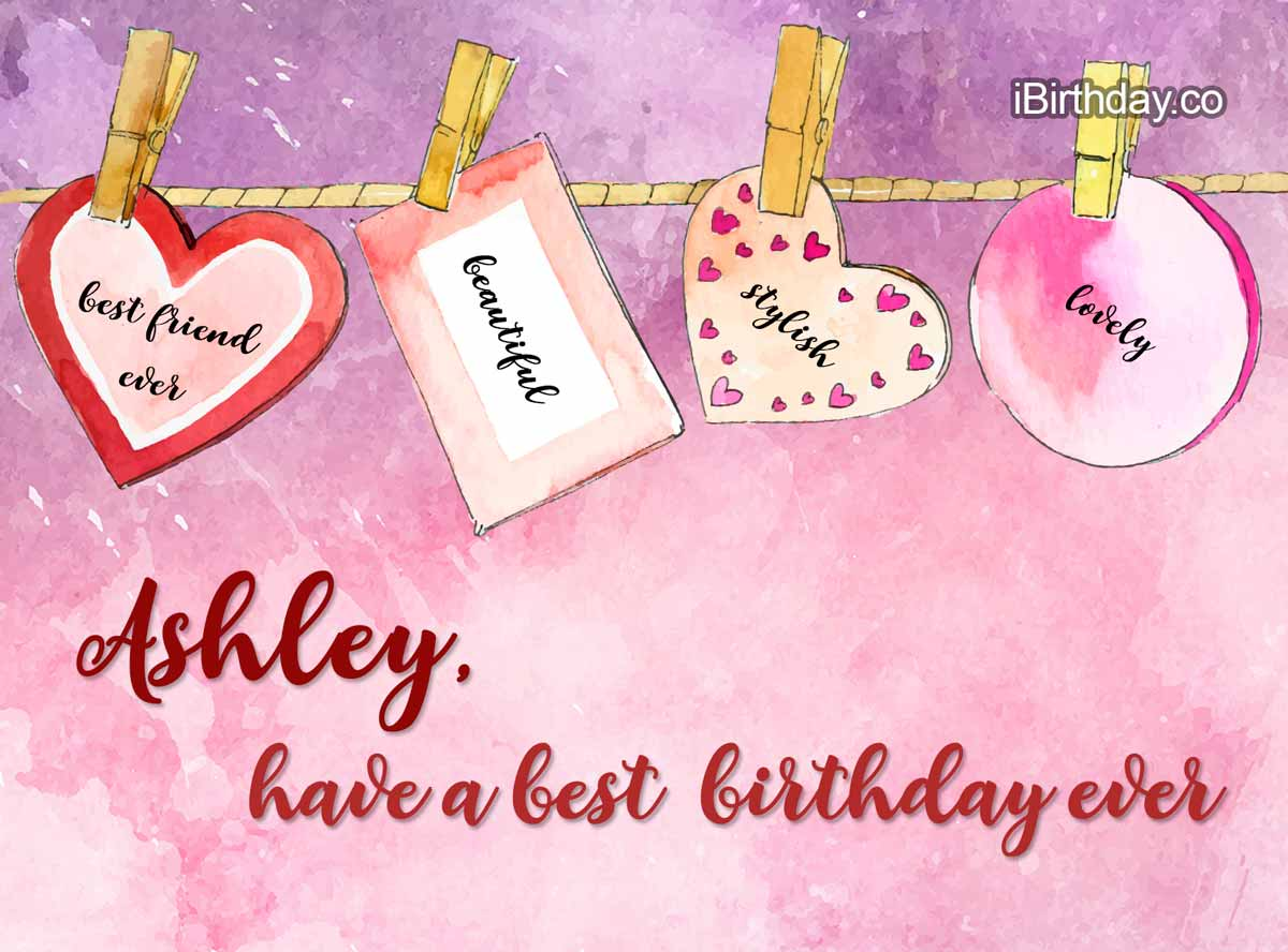 Ashley Heart Birthday Wish