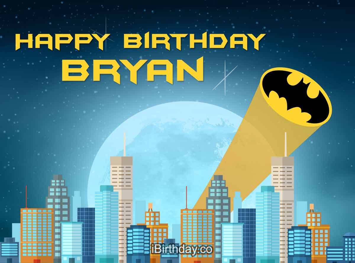 Bryan Batman Happy Birthday