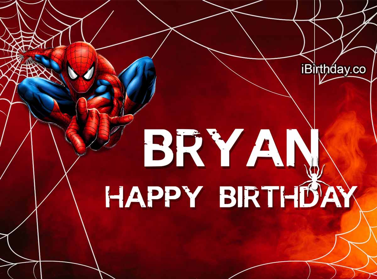 Bryan Spider-Man Happy Birthday
