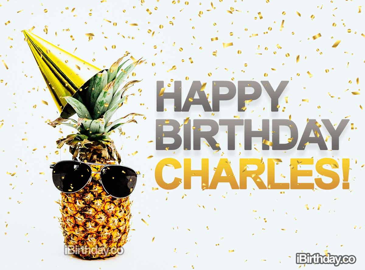 Charles Pineapple Happy Birthday