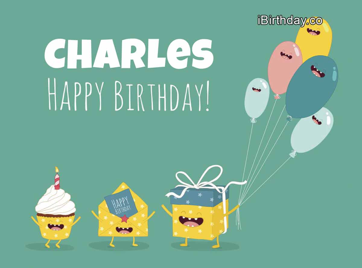 Charles Presents Happy Birthday