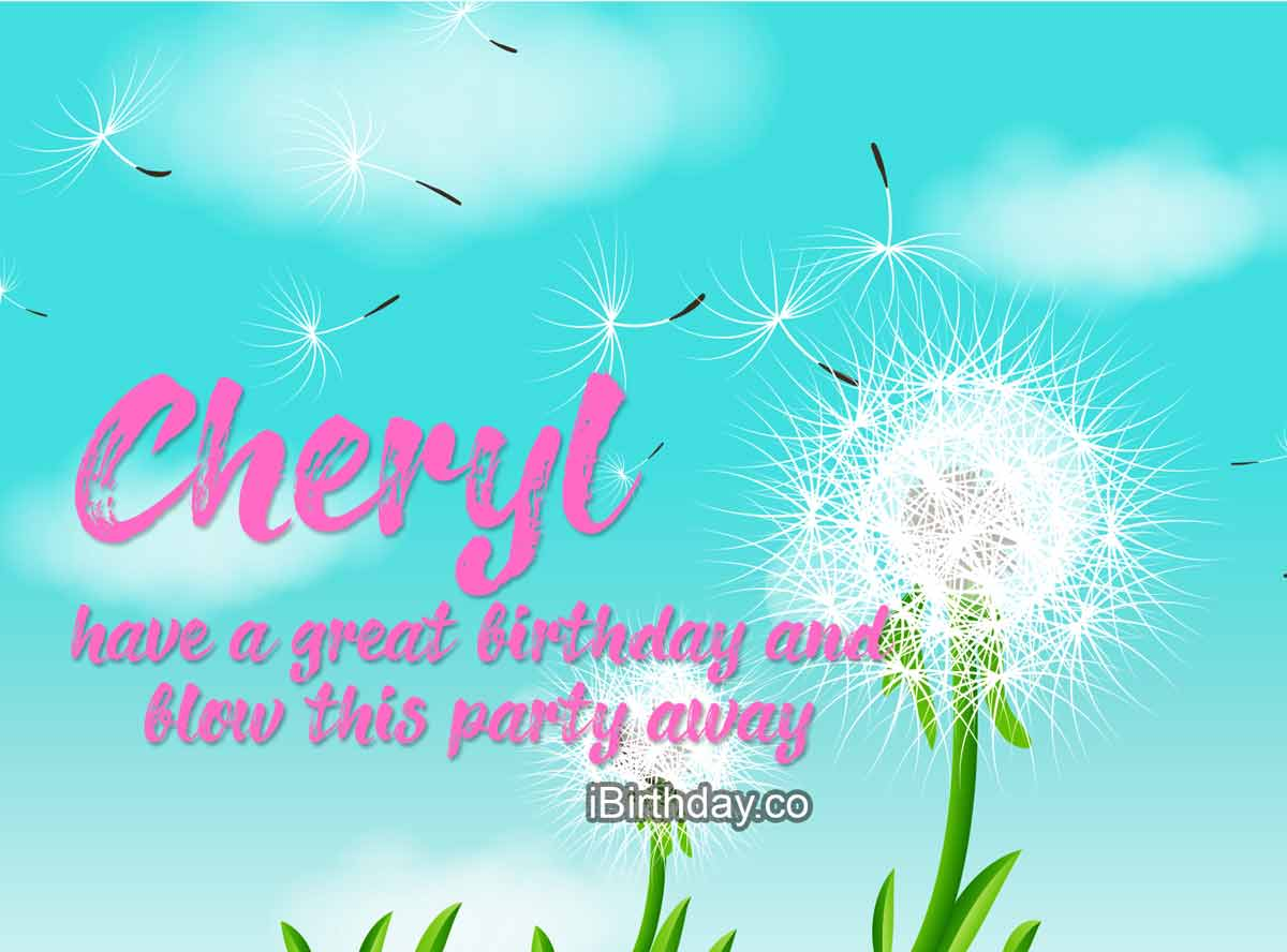 Cheryl Dandelion Birthday Wish
