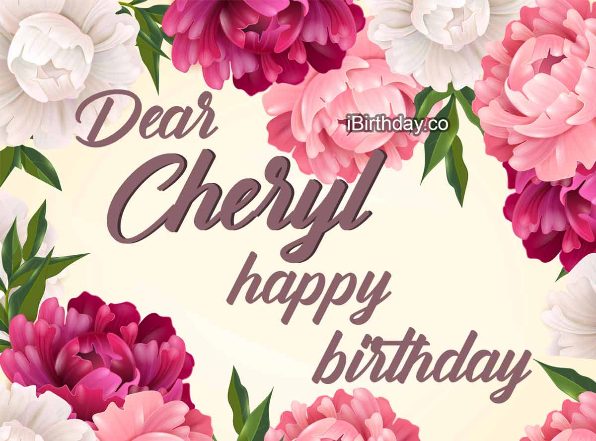 Cheryl Flowers Happy Birthday