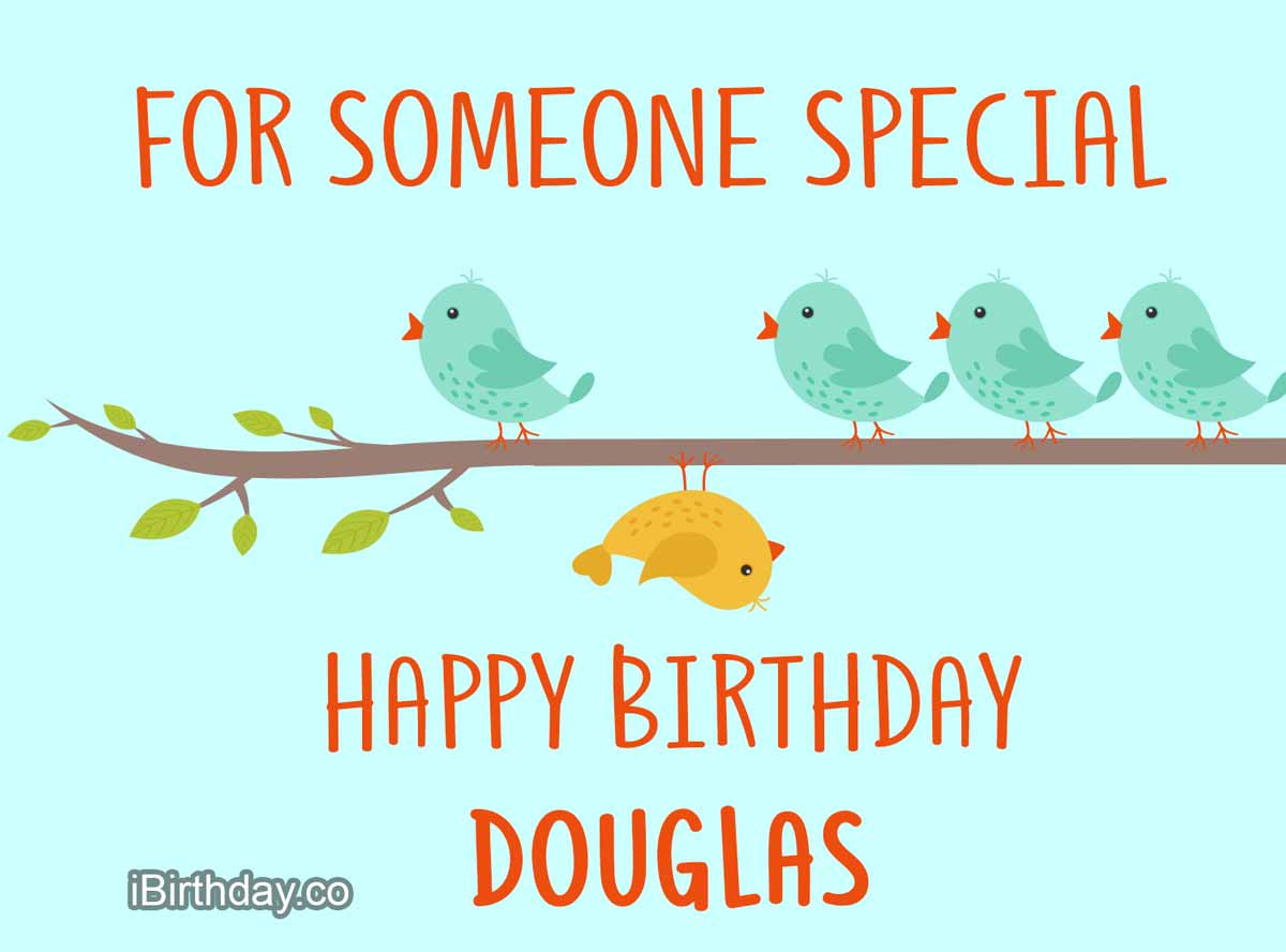 Douglas Birds Birthday Wish