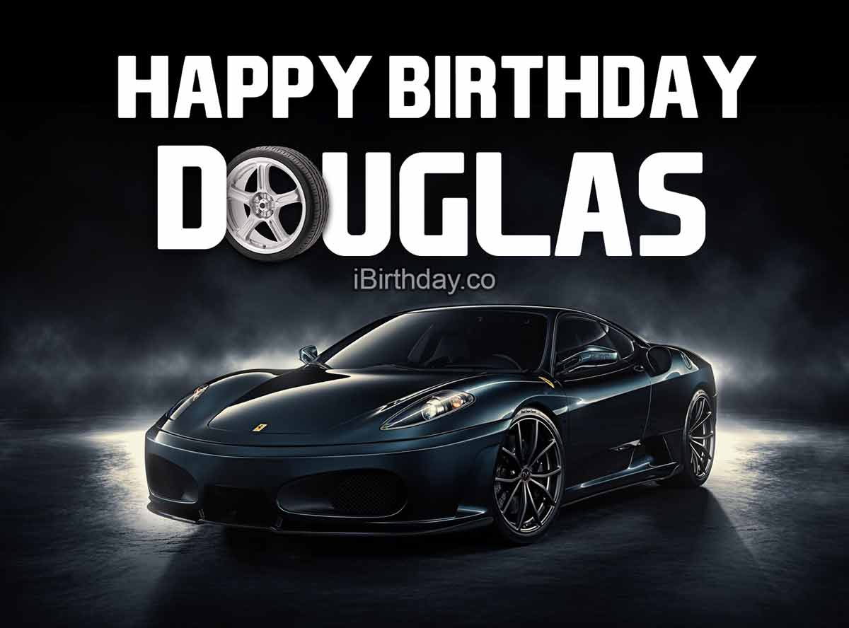 Douglas Car Birthday Meme