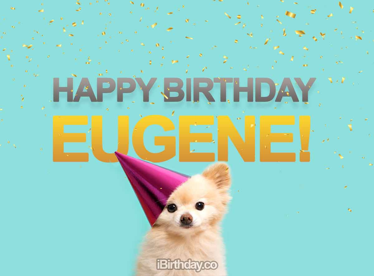 Eugene Dog Birthday Meme