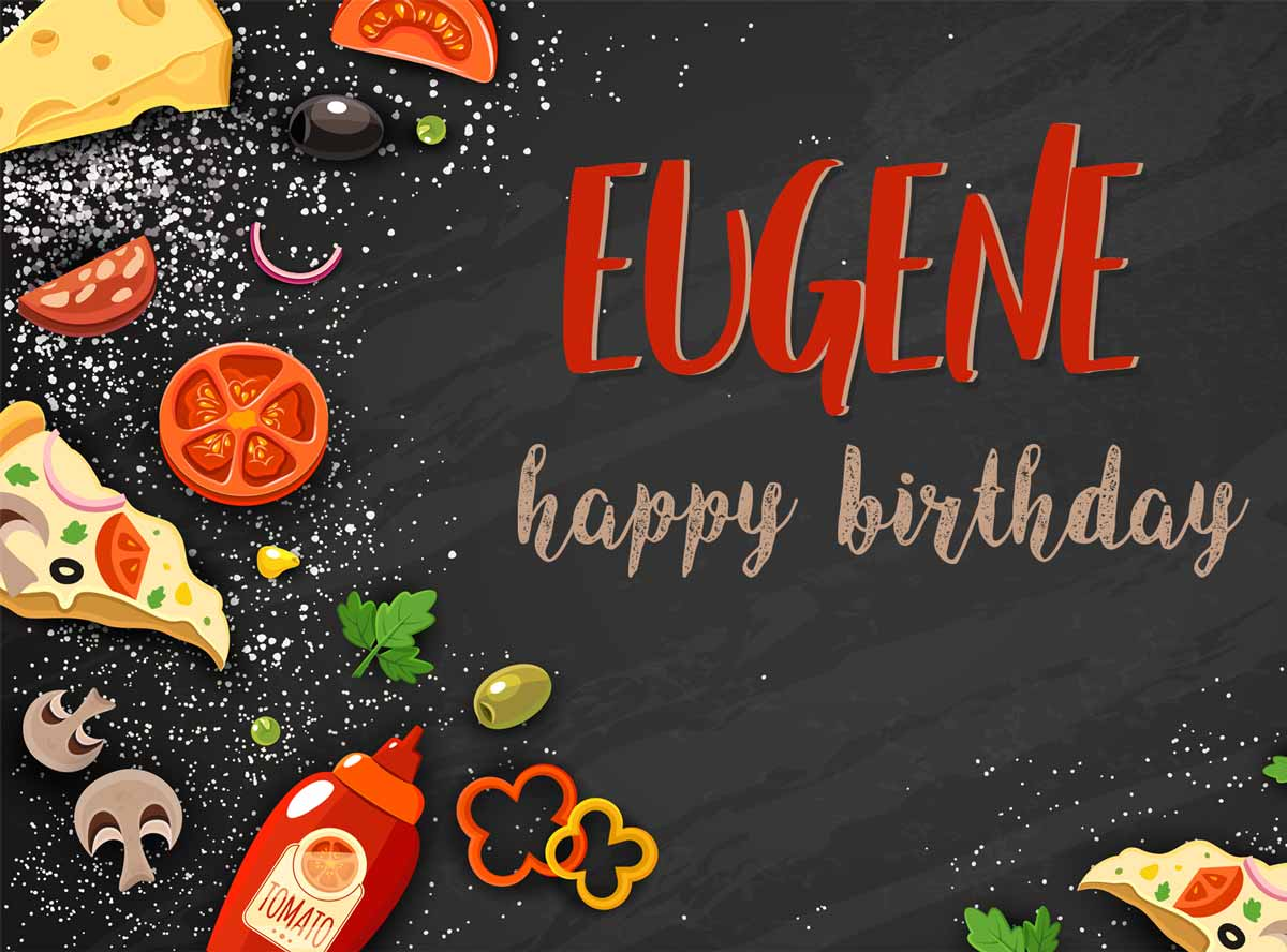 Eugene Food Birthday Meme