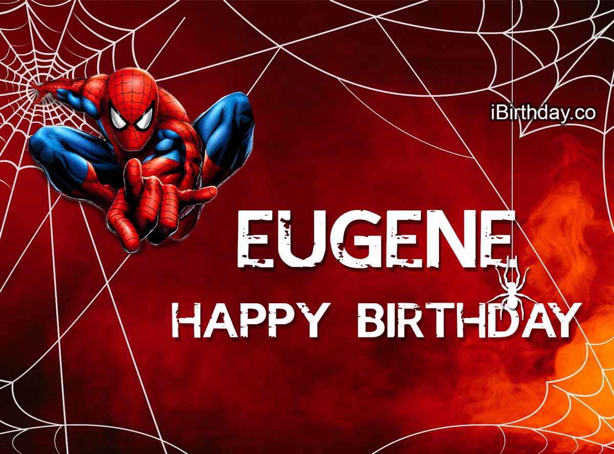 Eugene Spider-Man Happy Birthday