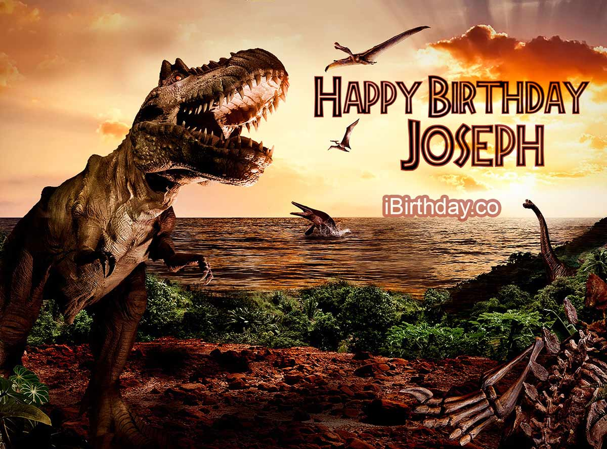 Joseph Dinosaur Happy Birthday