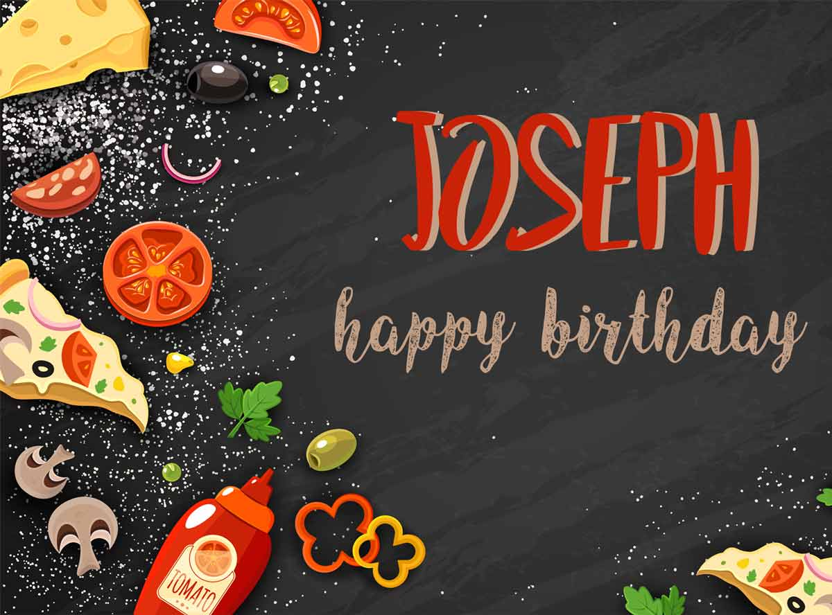 Joseph Food Happy Birthday