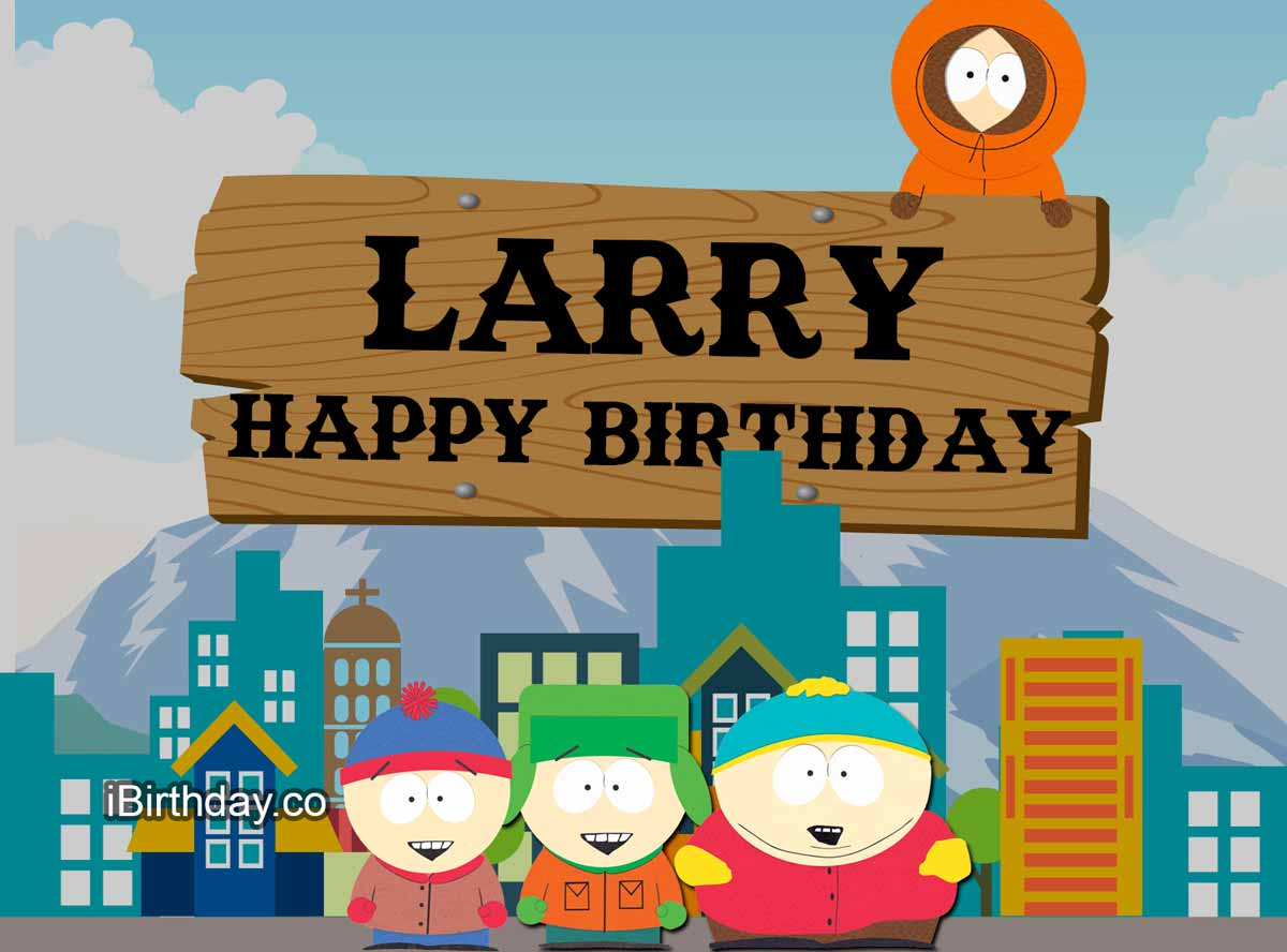 Larry South-park Birthday Meme