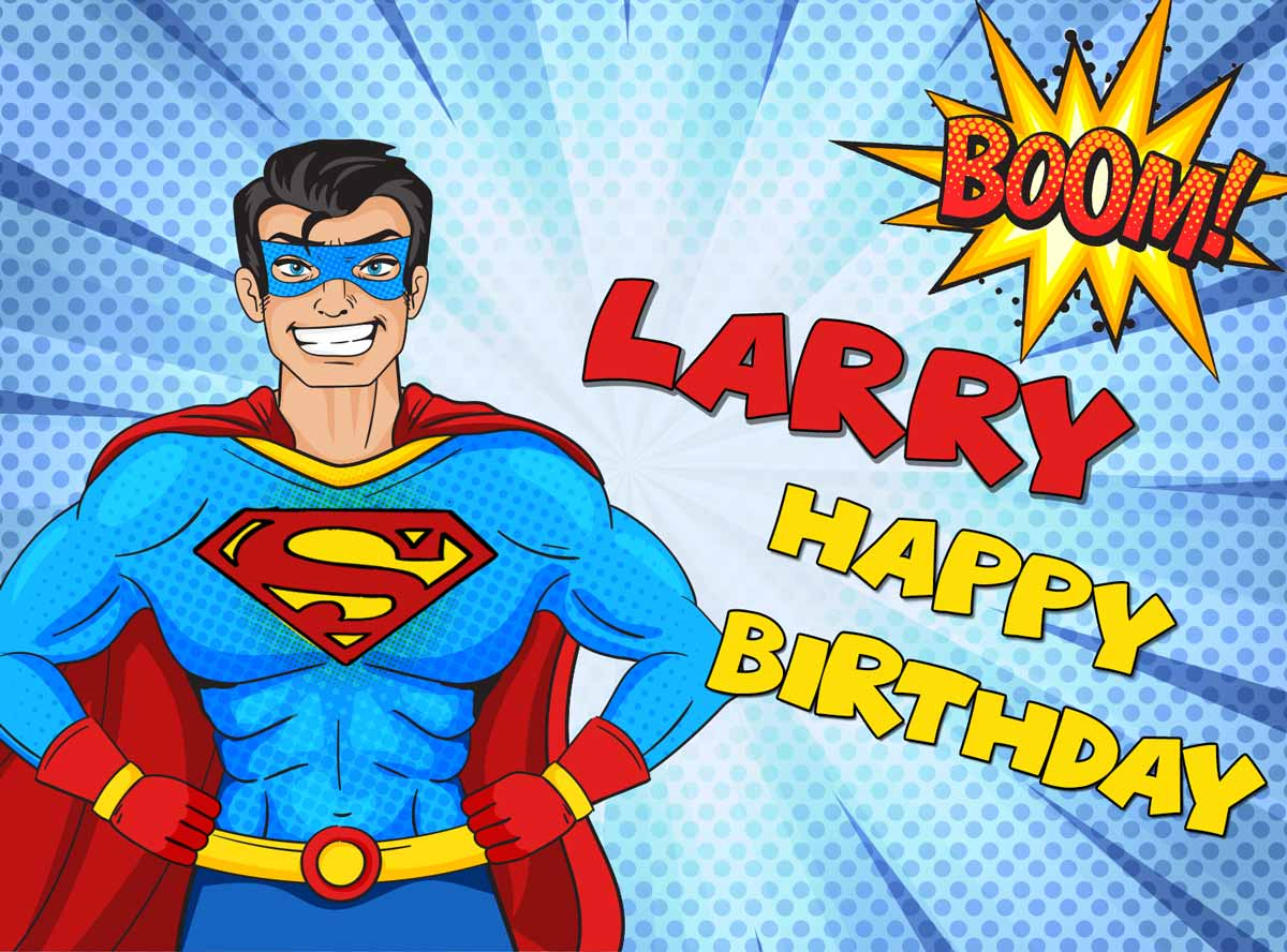 Larry Superman Birthday Meme