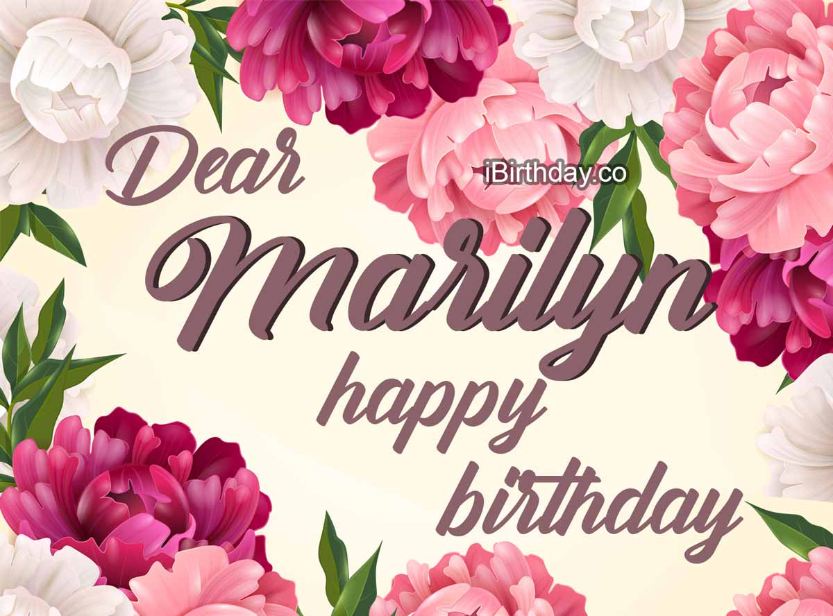 Marilyn Flowers Birthday Wish