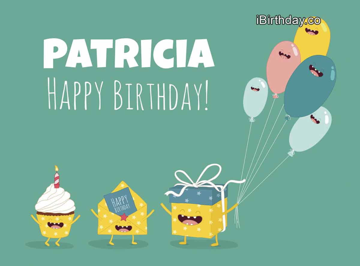 Patricia Gifts Happy Birthday