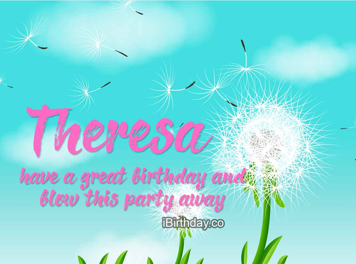 Theresa Dandelion Birthday Meme